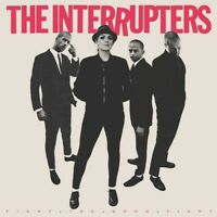 INTERRUPTERS - Fight the Good Fight [New Vinyl]