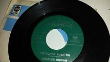 CHARLES BROWN I'm Gonna Push On / Abraham, Martin And John GALAXY SOUL 766 45
