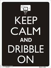 "Keep Calm and Dribble On Basketball Humor 9"" x 12"" Metal Novelty Parking Sign"