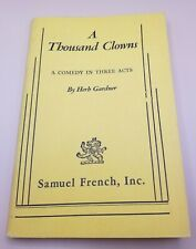 A Thousand Clowns : A Comedy in Three Acts by Herb Gardner - Samuel French