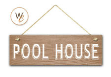 "Pool House Sign, 5.5"" x 17"" Wood Sign, Rustic Home Decor, Beach Decor"