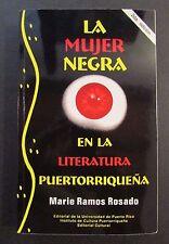 LA MUJER NEGRA EN LA LITERATURA PUERTORRIQUEÑA / SIGNED / PUERTO RICO