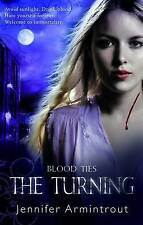 The Turning (Blood Ties: Book One) (MIRA), Jennifer Armintrout, New Book