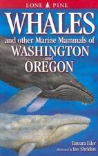 Whales and Other Marine Mammals of Washington and Oregon, Tamara Eder, Ian Sheld