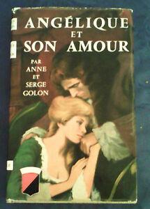 ANGELIQUE ET SON AMOUR, Anne et Serge Golon, Editions Trevise, 1ère édition