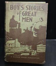 BOY'S STORIES OF GREAT MEN 1952 signed Egermeier, Elsie E.