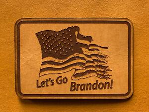 "LETS Go Brandon Joe Biden meme 2""x3""  leather military morale patch I did that !"