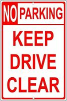 """No Parking Keep Drive Clear 8"""" x 12"""" Aluminum Metal Sign Made in USA"""