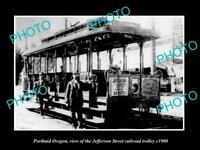 OLD HISTORIC PHOTO OF PORTLAND OREGON, THE JEFFERSON St RAIL TROLLEY c1900