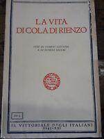 Gabriele D'Annunzio la vita di Cola di Rienzo il Vittoriale degli italiani 1943