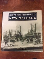 Historic Photos of New Orleans by Melissa Lee Smith 2007 SIGNED Hardcover RARE