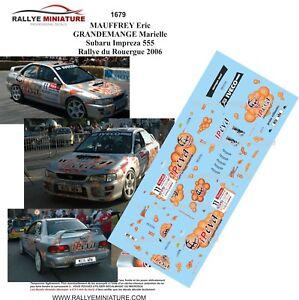 Decals 1/43 Ref 1679 Subaru Impreza Wrx Mauffrey Rally Of Rouergue 2006 Rally