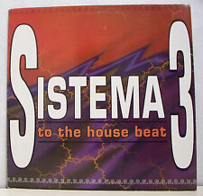 "MAXI 45T RPM SISTEMA 3 Disque Vinyl 12"" TO THE HOUSE BEAT - MAX MUSIC 28699"