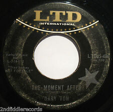 GARY VON-The Moment After-Rare Northern Soul Promo 45-LTD #45-406
