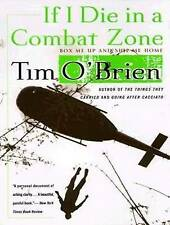 NEW If I Die in a Combat Zone: Box Me Up and Ship Me Home by Tim O'Brien