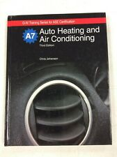 Auto Heating and Air Conditioning, 3rd ed. - Chris Johanson, 2009 hardcover