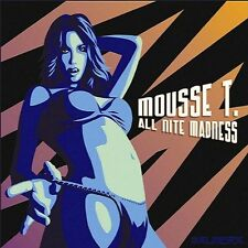 MOUSSE T = all nite madness =Ltd Ed= DISCO HOUSE ELECTRO SOUNDS !!