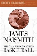 James Naismith: The Man Who Invented Basketball-ExLibrary
