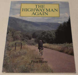 The Highwayman Again - Davie (David E. T.) Bell edited by Peter Blane. Cycling
