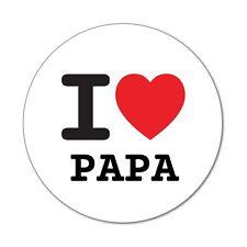 I love PAPA - Aufkleber Sticker Decal - 6cm