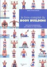 Le livre complet du body building musculation Bordoni  Bruno Davide  LIVRE NEUF