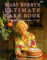 Mary Berry's Ultimate Cake Book: Over 200 Classic Recipes by Mary Berry (Hardba…