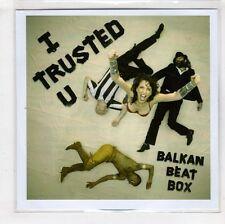 (HA471) Balkan Beat Box, I Trusted You - 2016 DJ CD