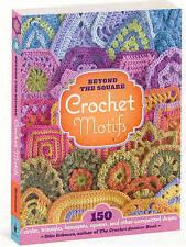 Beyond the Square Crochet Motifs by Eckman, Edie (Hardback book, 2008)
