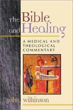 The Bible and Healing by