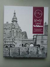 Stadt Land Schloss kulturgeschichtliche Reise durch das Landgrafenschloß Marburg