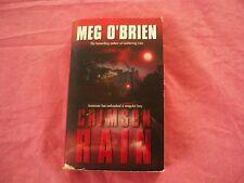 Crimson Rain by Meg O'Brien (2002, Paperback)