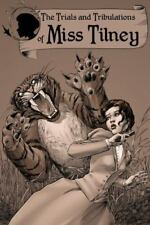 The Trials and Tribulations of Miss Tilney (Paperback or Softback)