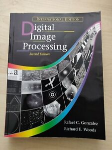 Digital Image Processing by Gonzalez Woods 2nd Ed Like NEW