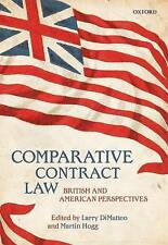 Comparative Contract Law, Hardback; DiMatteo, Larry; Hogg, Martin, OUP Oxford