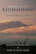 Residences On Kilimanjaro: Mountain Where God Dwells