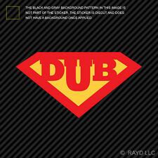 Super Dub Sticker Die Cut Decal Self Adhesive Vinyl superdub super-dub