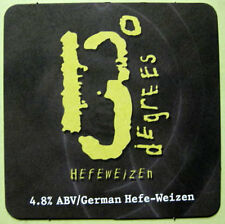 13 DEGREES HEFEWEIZEN Beer COASTER, Mat, DuClaw Brewing, MARYLAND