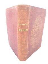 LES MERVEILLES DE L'ARCHITECTURE - A. LEFEVRE - Librairie Hachette - 1865