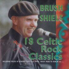 Brush Shiels - 18 Celtic Rock Classics | NEW & SEALED CD (Fields Of Athenry)