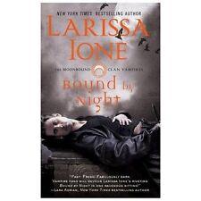 Bound by Night by Larissa Ione (2013, Paperback)
