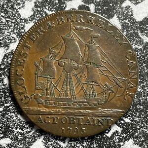 1793 Great Britain Gloceter 1/2 Penny Conder Token Lot#PJ41