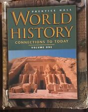 World History Connections to Today Volume One Prehistory- 1848