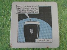 Beer Coaster ~ GUINNESS Brewing Stout ~ Ugly Babies ~ Shouldn't Have Introduced