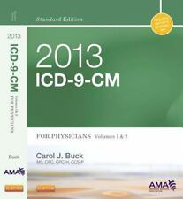 2013 ICD-9-CM for Physicians, Volumes 1 and 2, Standard Edition, 1e (A-ExLibrary