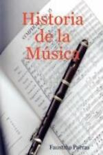 Historia de la Música by Faustino Porras (2007, Paperback)