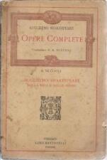 (Guglielmo Shakespeare) Opere complete traduzione A. Muccioli 1922 Battistelli F