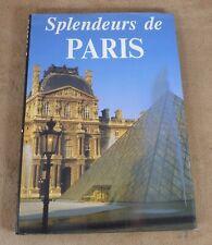 SPLENDEURS DE PARIS - EDITIONS MOLIERE 1991