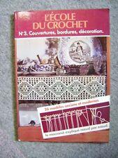 Livre L'école du crochet le guide du crochet N°3 /R15