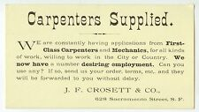 c1890s San Francisco California Crosett carpenters mechanics employment ad card