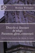 Cu Degetul Pe Rana: Dincolo Si Dincoace de Religii: Paranteze, Glose,...